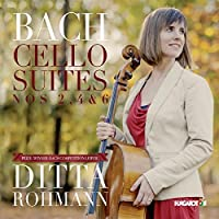 Bach: Cello Suites Nos, 2, 4 & 6 by Ditta Rohmann
