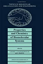 Properties and Chemistry of Biomolecular Systems
