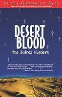 Desert Blood: The Juárez Murders
