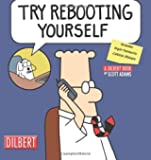 Try Rebooting Yourself - A Dilbert Collection