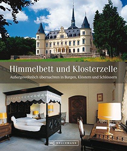 Himmelbett und Klosterzelle