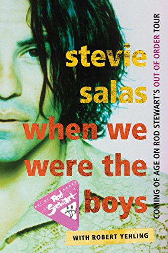 When We Were the Boys: Coming of Age on Rod Stewart's Out of Order Tour (English Edition)