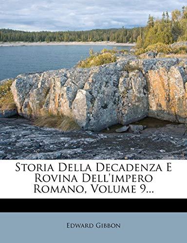 Storia Della Decadenza E Rovina Dell'impero Romano, Volume 9... (Italian Edition)