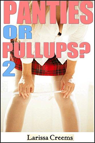 Panties or Pullups? 2 (English Edition)