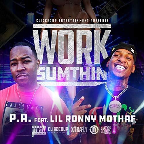 P.A feat. Lil Ronny MothaF