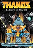 Thanos - La quête de Thanos
