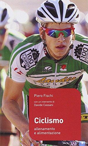 Ciclismo. Allenamento e alimentazione