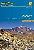 Wanderführer Teneriffa: Die schönsten Wandertouren auf der Vulkaninsel 1:35.000, 50 Touren, 544 km, GPS-Tracks Download, LiveUpdate (Hikeline /Wanderführer)