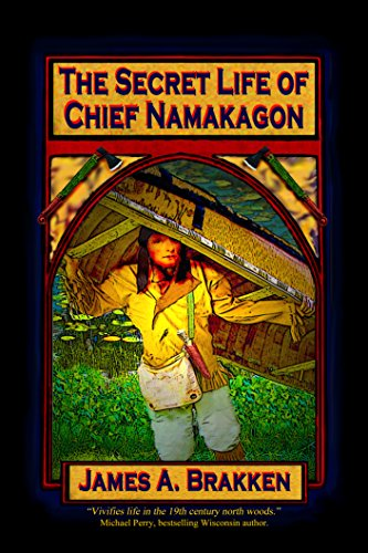 The Secret Life of Chief Namakagon (English Edition)