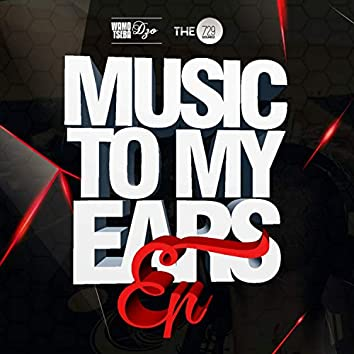 Music To My Ears EP