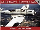 Aircraft Pictorial No. 2 - SB2U Vindicator