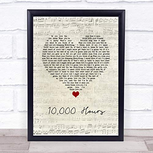 10,000 Hours Script Heart Song Lyric Quote Music Poster Gift Present Wedding Song Art Print