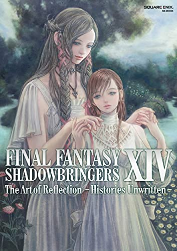 FINAL FANTASY XIV: SHADOWBRINGERS | The Art of Reflection - Histories Unwritten - (SE-MOOK)