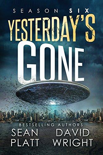 Yesterday's Gone by Sean Platt & David W. Wright ebook deal