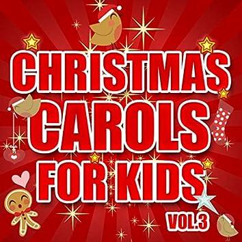 Christmas Carols for Kids, Vol. 3