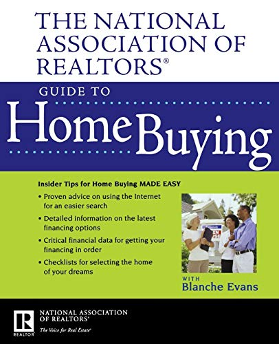 The National Association of Realtors Guide to Home Buying