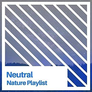 Neutral Nature Playlist, Vol. 3