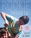 Rookie Yearbook Two - Tavi Gevinson
