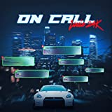 ON CALL [Explicit]
