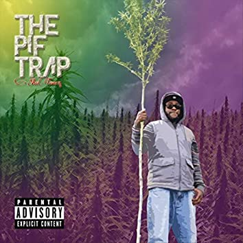 The Pif Trap