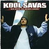 Songtexte von Kool Savas - Der beste Tag meines Lebens