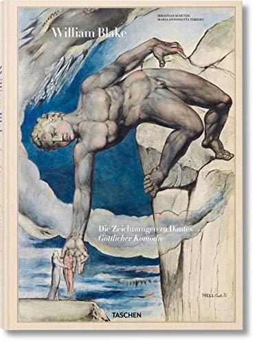 William Blake. Die Zeichnungen zu Dantes Göttlicher Komödie