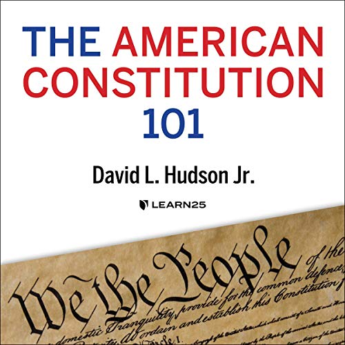 The American Constitution 101 Audiobook By David L. Hudson cover art