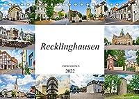 Recklinghausen Impressionen (Tischkalender 2022 DIN A5 quer): Impressionen der einmaligen Kreisstadt Recklinghausen (Monatskalender, 14 Seiten )