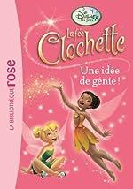 La Fée Clochette 12 - Une idée de génie ! de Walt Disney