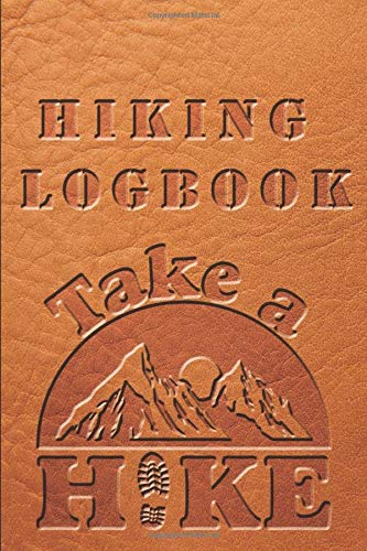 Hiking Logbook: Leather Imitation 2 | Hiking Journal With Prompts To Write In | Details & Experience | Travel Size Diary Reference For Hikes | Log Book & Trail Record: Trail Passport Notebook