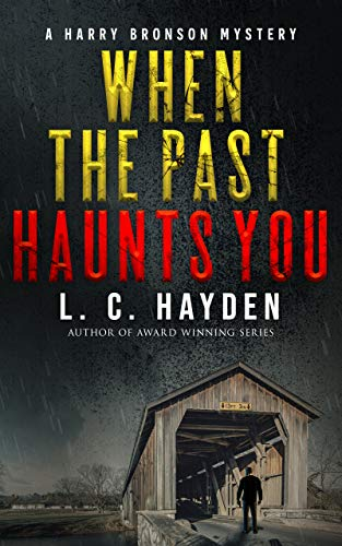 Book: When the Past Haunts You (Harry Bronson Mysteries) by L. C. Hayden
