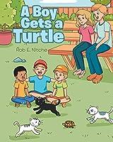 A Boy Gets a Turtle