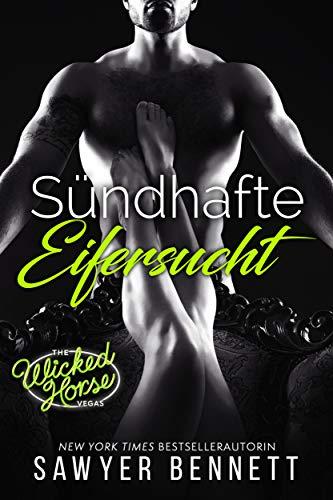 Sündhafte Eifersucht: Wicked Horse Vegas, Buch Drei