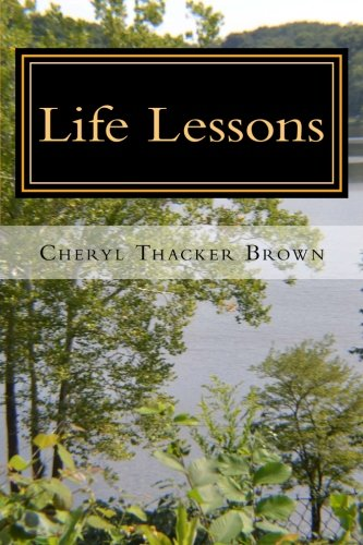 Life Lessons: Things I've Learned Along the Way