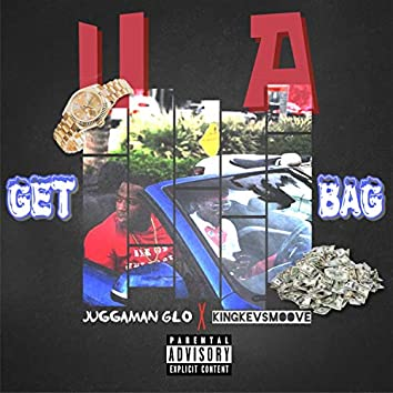 Get You a Bag (feat. Kingkevsmoove)