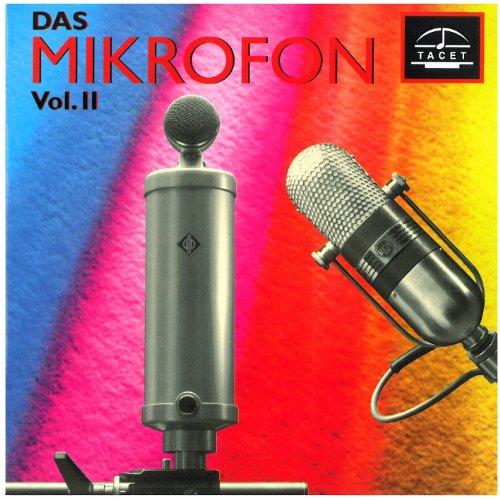 Das Mikrofon - The History of the Condenser Microphone Vol. 2
