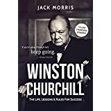 Winston Churchill: The Life, Lessons & Rules For Success (English Edition)