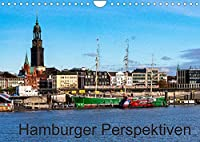 Hamburger Perspektiven (Wandkalender 2022 DIN A4 quer): Ein Besuch in der alten, neuen Hansestadt (Monatskalender, 14 Seiten )