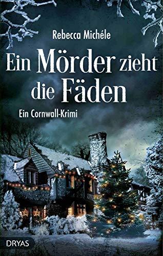 Ein Mörder zieht die Fäden: Ein Cornwall-Krimi (Ein Cornwall-Krimi mit Sandra Flemming 3)