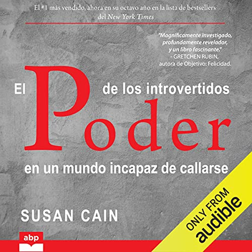 El poder de los introvertidos [Quiet: The Power of Introverts in a World That Can't Stop Talking] cover art