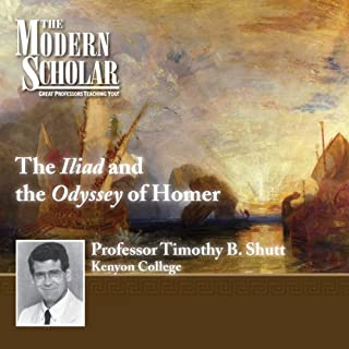 The Modern Scholar: The Iliad and The Odyssey of Homer cover art