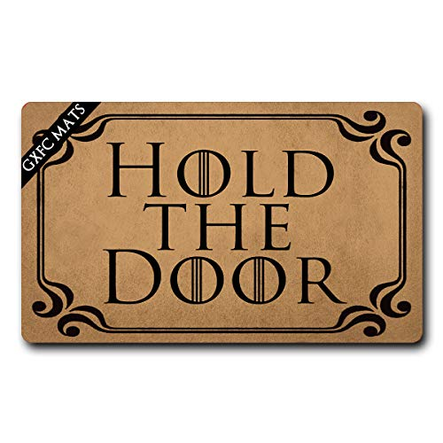 GXFC Welcome Mat with Rubber Back Hold The Door Monogram Funny Door Mat Game of Thrones Funny Doormat for Entrance Way Monogram Mats for Front Door Mat No Slip Kitchen Rugs and Mats 30'(L) x 18'(W)