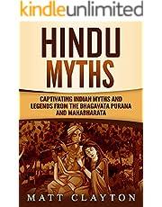 Hindu Myths: Captivating Indian Myths and Legends from the Bhagavata Purana and Mahabharata