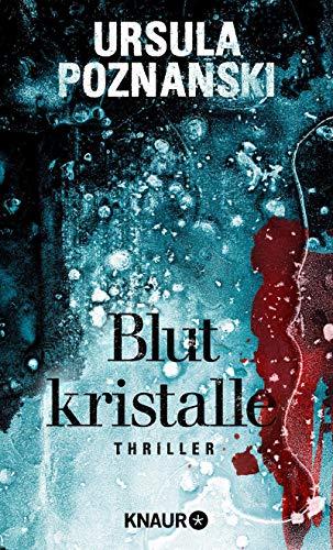 Blutkristalle: Thriller (Eiskalte Thriller)