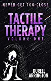 Tactile Therapy: Volume One (English Edition)