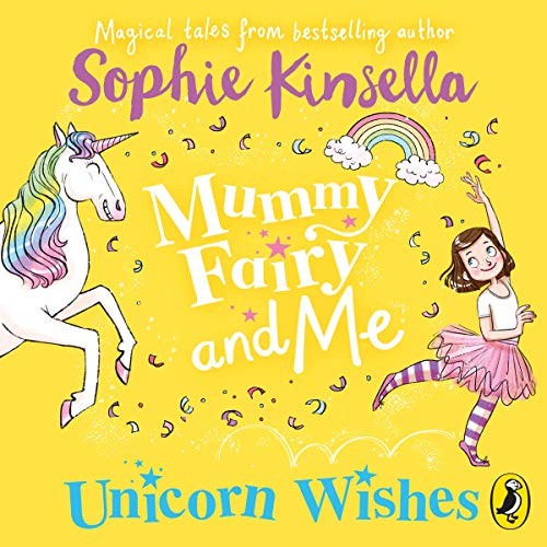 Mummy Fairy and Me: Unicorn Wishes cover art