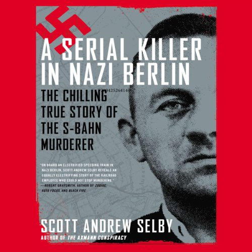 A Serial Killer in Nazi Berlin audiobook cover art