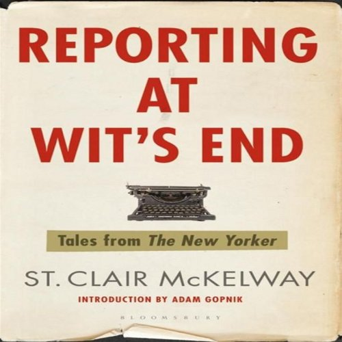 Reporting at Wit's End audiobook cover art
