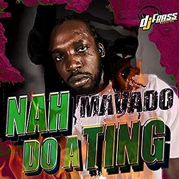 Nah Do a Ting