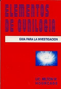 ELEMENTOS DE OVNILOGIA -  Manual para  la investigacion (Spanish Edition) di [Milton Hourcade]